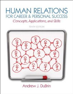 Test bank for Human Relations for Career and Personal Success 10th Edition by DuBrin