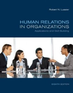Test bank for Human Relations in Organizations Applications and Skill Building 8th Edition by Lussier