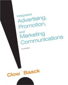 Test bank for Integrated Advertising Promotion and Marketing Communications 4th Edition by Clow