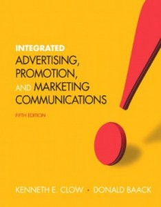 Test bank for Integrated Advertising Promotion and Marketing Communications 5th Edition by Clow