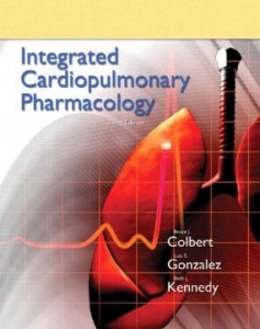 Test bank for Integrated Cardiopulmonary Pharmacology 3rd Edition by Colbert