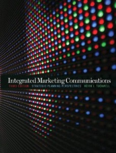 Test bank for Integrated Marketing Communications 3rd Edition by Tuckwell