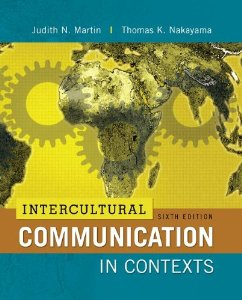 Test bank for Intercultural Communication in Contexts 6th Edition by Martin