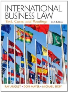 Test bank for International Business Law 6th Edition by August
