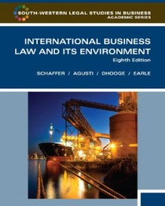 Test bank for International Business Law and Its Environment 8th Edition by Schaffer