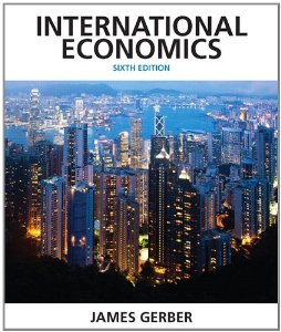 Test bank for International Economics 6th Edition by Gerber