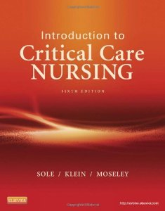 Test bank for Introduction to Critical Care Nursing 6th Edition by Sole