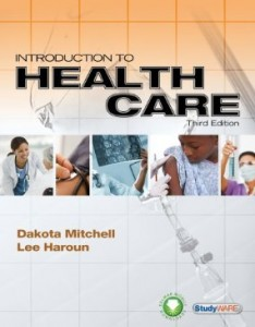 Test bank for Introduction to Health Care 3rd Edition by Mitchell