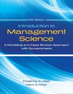 Test bank for Introduction to Management Science A Modeling and Case Studies Approach 5th Edition by Hillier