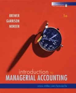 Test bank for Introduction to Managerial Accounting 5th Edition by Brewer