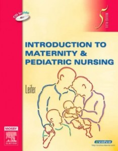 Test bank for Introduction to Maternity and Pediatric Nursing 5th Edition by Leifer