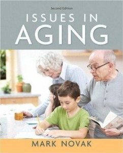 Test bank for Issues in Aging 2nd Edition by Novak