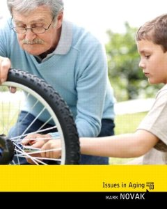Test bank for Issues in Aging 3rd Edition by Novak