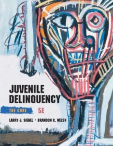 Test bank for Juvenile Delinquency The Core 5th Edition by Siegel