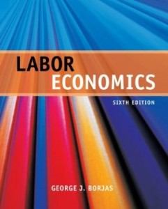 Test bank for Labor Economics 6th Edition by Borjas