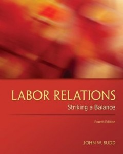 Test bank for Labor Relations Striking a Balance 4th Edition by Budd