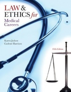 Test bank for Law and Ethics for Medical Careers 5th Edition by Judson