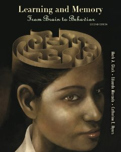 Test bank for Learning and Memory From Brain to Behavior 2nd Edition by Gluck