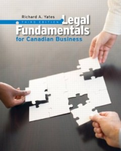 Test bank for Legal Fundamentals for Canadian Business 3rd Edition by Yates