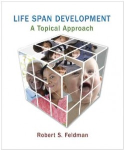 Test bank for Life Span Development A Topical Approach 1st Edition by Feldman