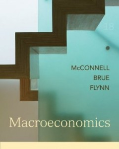 Test bank for Macroeconomics 18th Edition by McConnell