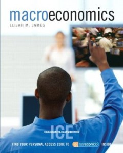 Test bank for Macroeconomics 1st Canadian Edition by James