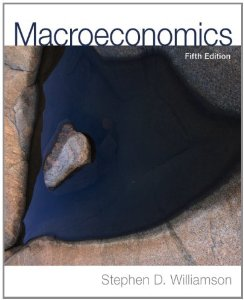 Test bank for Macroeconomics 5th Edition by Williamson