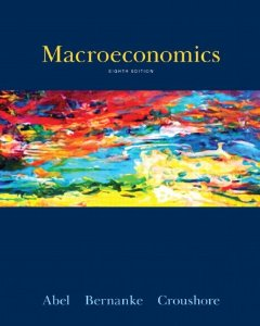 Test bank for Macroeconomics 8th Edition by Abel