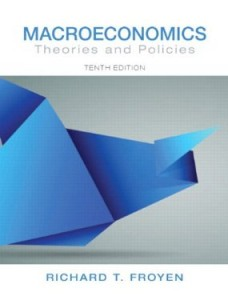 Test bank for Macroeconomics Theories and Policies 10th Edition by Froyen