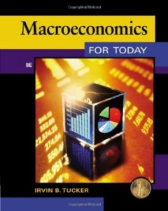 Test bank for Macroeconomics for Today 8th Edition by Tucker