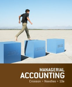 Test bank for Managerial Accounting 10th Edition by Crosson