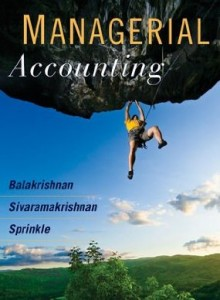 Test bank for Managerial Accounting 1st Edition by Balakrishnan