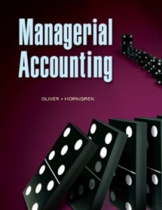Test bank for Managerial Accounting 1st Edition by Oliver