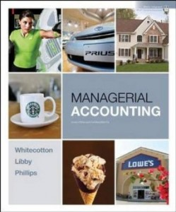 Test bank for Managerial Accounting 1st Edition by Whitecotton