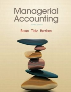 Test bank for Managerial Accounting 2nd Edition by Braun