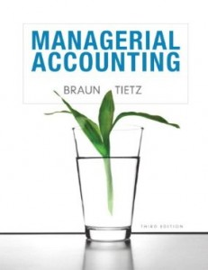 Test bank for Managerial Accounting 3rd Edition by Braun