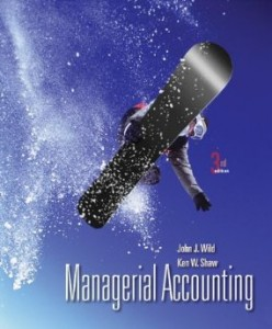 Test bank for Managerial Accounting 3rd Edition by Wild