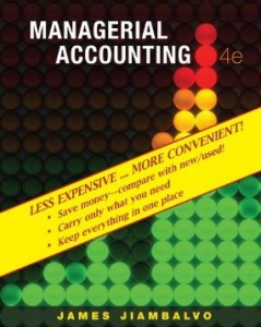Test bank for Managerial Accounting 4th Edition by Jiambalvo
