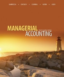 Test bank for Managerial Accounting 9th Canadian Edition by Garrison