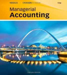 Test bank for Managerial Accounting 9th Edition by Crosson