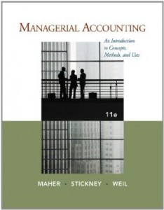Test bank for Managerial Accounting An Introduction to Concepts Methods and Uses 11th Edition by Maher