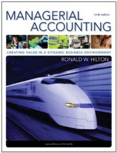 Test bank for Managerial Accounting Creating Value in a Dynamic Business Environment 9th Edition by Hilton