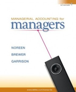 Test bank for Managerial Accounting for Managers 2nd Edition by Noreen