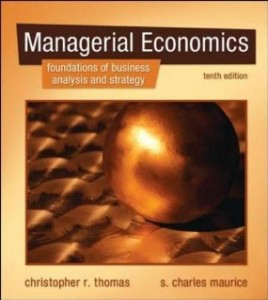 Test bank for Managerial Economics 10th Edition by Thomas