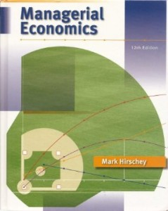 Test bank for Managerial Economics 12th Edition by Hirschey