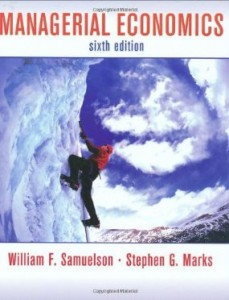 Test bank for Managerial Economics 6th Edition by Samuelson