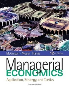 Test bank for Managerial Economics Applications Strategy and Tactics 12th Edition by McGuigan