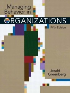 Test bank for Managing Behavior in Organizations 5th Edition by Greenberg
