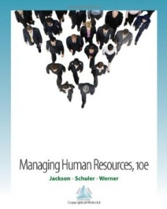 Test bank for Managing Human Resources 10th Edition by Jackson