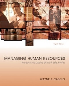 Test bank for Managing Human Resources Productivity Quality of Work Life Profits 8th Edition by Cascio